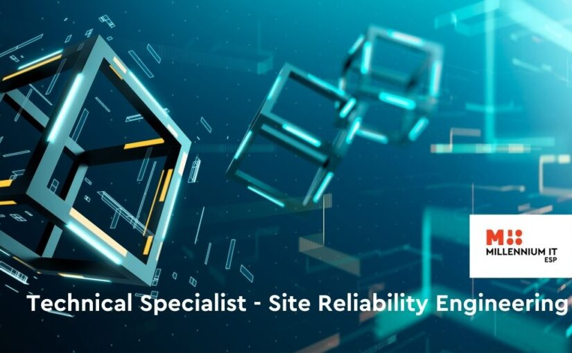 Technical Specialist – Site Reliability Engineering